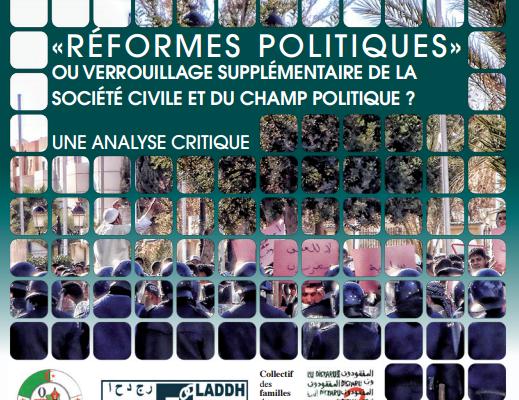 Collectif des Familles de disparus en Algérie — «Réformes politiques» ou verrouillage supplémentaire de la société civile et du champ politique ? Une analyse critique